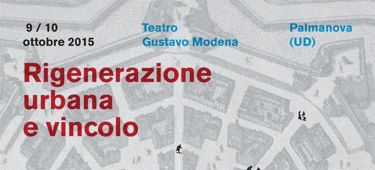 rigenerazione urbana e vincolo